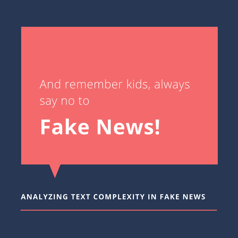 Fake News: How Complex and Readable is the Text of Fake News